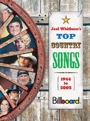 Joel Whitburn's Top Country Songs By Whitburn, Joel